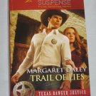 TRAIL OF LIES Love Inspired Suspense Texas Ranger Justice Margaret Daley 2011 Harlequin Books