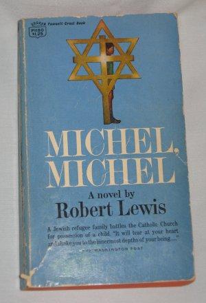 MICHEL MICHEL by Robert Lewis 1968 Fawcett Crest Paperback Book