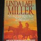 McKettricks Heart by Linda Lael Miller Romance (2007, Paperback)