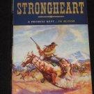 STRONGHEART by Don Bendell Western Novel (2010, Paperback)