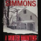 A WINTER HAUNTING by Dan Simmons Psychological Horror (2003, Paperback)