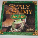 Scaly and Slimy in 3-D Reptiles Amphibians Insects Hardcover Book Rick Susan Sammon Nature Company