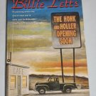 The Honk And Holler Opening Soon by Billie Letts Warner Books (1999, Paperback)