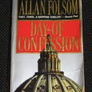 Day of Confession by Allan Folsom Warner Books Thriller (1999, Paperback)
