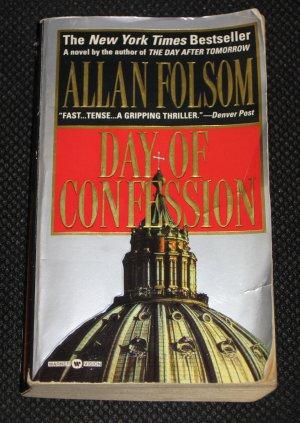 Day of Confession by Allan Folsom Warner Books Thriller (1999, Paperback)