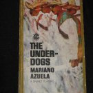 The Underdogs by Mariano Azuela VINTAGE 1963 Mexican Revolution Signet Classic Book