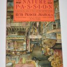 The Nature of Passion by Ruth Prawer Jhabvala Fireside Books