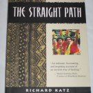 The Straight Path Story of Healing Transformation in Fiji Richard Katz Psychology Anthropology Book