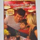 Harlequin Super Romance The Father for Her Son by Cindi Myers (2010, Paperback)