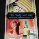 The Way We Are Astonishing Anthropology Everyday Life Margaret Visser Kodansha Globe Popular Culture