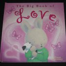 Big Book of Love by Tracey Moroney Hardcover Five Mile Press