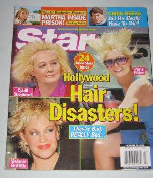 STAR MAGAZINE October 2004 Melanie Griffith Paris Hilton Cybill Shepherd Martha Stewart Chris Reeve
