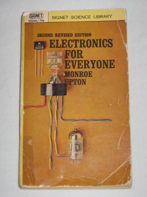Electronics for Everyone by Monroe Upton VINTAGE 1962 Signet Science Library Book T2164