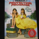 Princess Protection Program The Junior Novel First Edition Paperback Book Disney Press