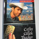 The Ultimate Texas Bachelor Harlequin American Romance 1080 Cathy Gillen Thacker Paperback