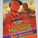 Return of the Homework Machine by Dan Gutman 2010 Scholastic Children's Paperback Book