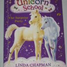 Unicorn School The Surprise Party Book 2 by Linda Chapman 2008 Scholastic Paperback Book