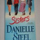 Danielle Steel SISTERS 2008 Paperback Book