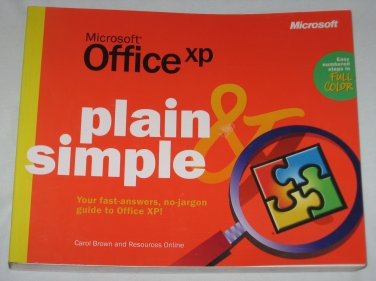 Microsoft Office XP Plain and Simple Easy Steps Full Color Pages by Carol Brown (2001, Paperback)