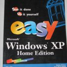 Easy Microsoft Windows XP Home Edition Full Color Shelley O'Hara Kate Shoup Welsh Paperback