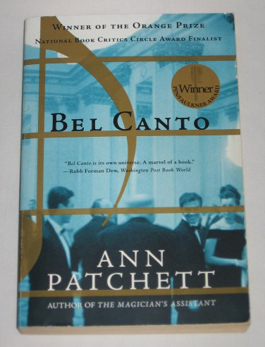Bel Canto by Ann Patchett (2002, Paperback) Winner of the Orange Prize
