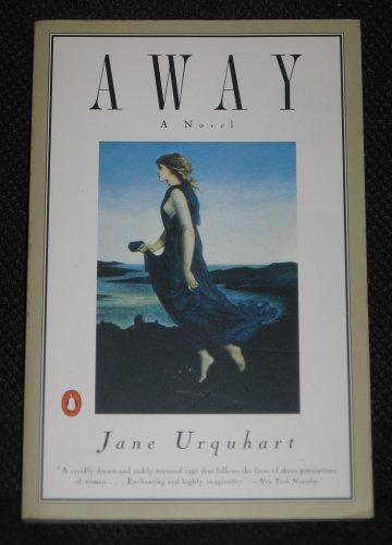 Away A Novel by Jane Urquhart (1995 Paperback) Penguin Books