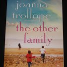 The Other Family by Joanna Trollope (2010, Paperback)