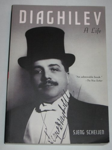 Diaghilev A Life by Sjeng Scheijen (2012, Paperback) Oxford Press
