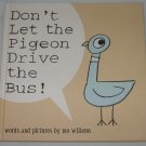 Don't Let the Pigeon Drive the Bus! by Mo Willems (2003 First Edition Hardcover) Brand New