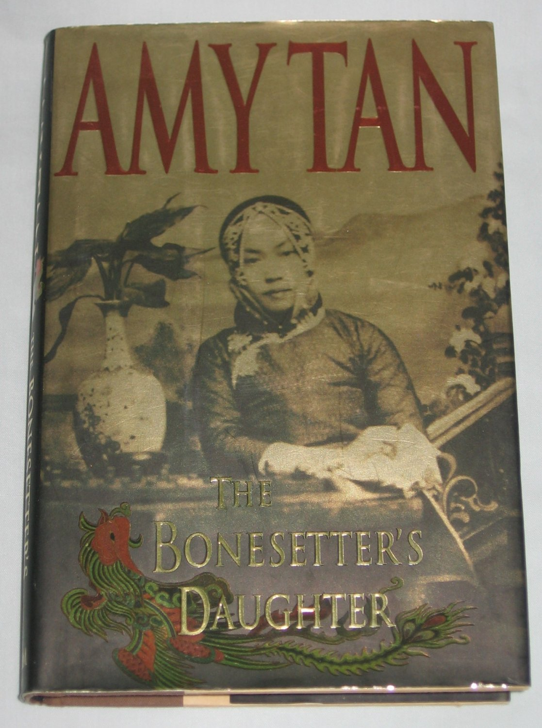 The Bonesetters Daughter by Amy Tan (2001, Hardcover)