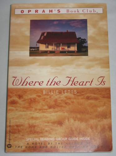 Where the Heart Is by Billie Letts Oprahs Book Club 1998 Softcover