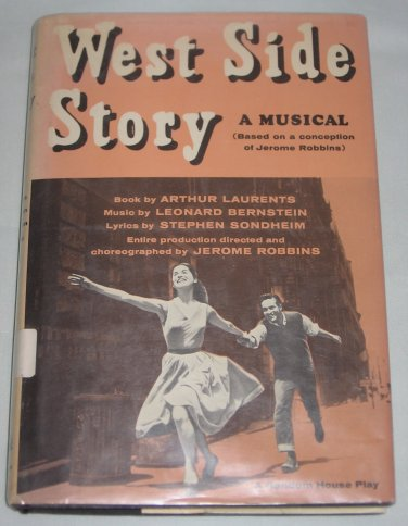 Vintage 1958 West Side Story A Musical Laurents Bernstein Sondheim Hardcover Book Random House