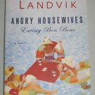 Lorna Landvik Angry Housewives Eating Bon Bons (2004, Paperback) Ballantine Books