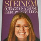 Outrageous Acts and Everyday Rebellions by Gloria Steinem Collection of Essays 1983 Softcover