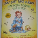 Can I Just Take a Nap? Me Dejan Dormir Una Siesta? by Ron Rauss Spanish English Book Cheerios Winner