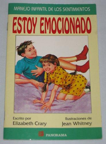 I'm Excited Estoy Emocionado Childrens Spanish Book by Elizabeth Crary Panorama Editorial