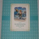 Robinson Crusoe Classic Collection by Daniel Defoe 2013 New Burlington Books