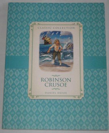 Robinson Crusoe Classic Collection by Daniel Defoe 2013 New Burlington Books