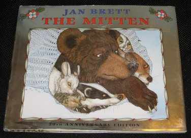 The Mitten by Jan Brett 20th Anniversary Edition 2009 Hardcover Book