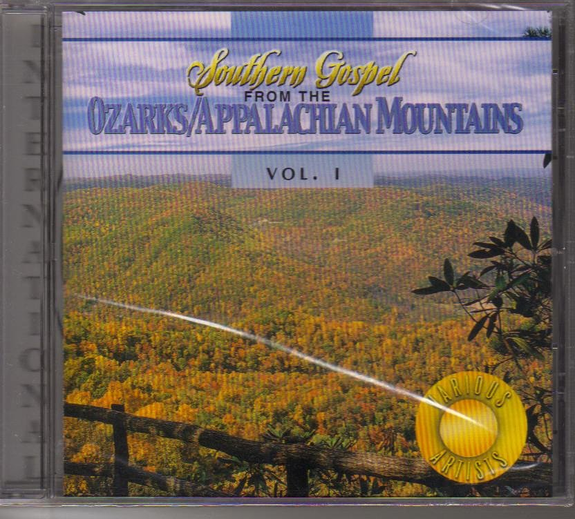 Southern Gospel from the Ozarks Appalachian Mountains Vol 1 Music CD