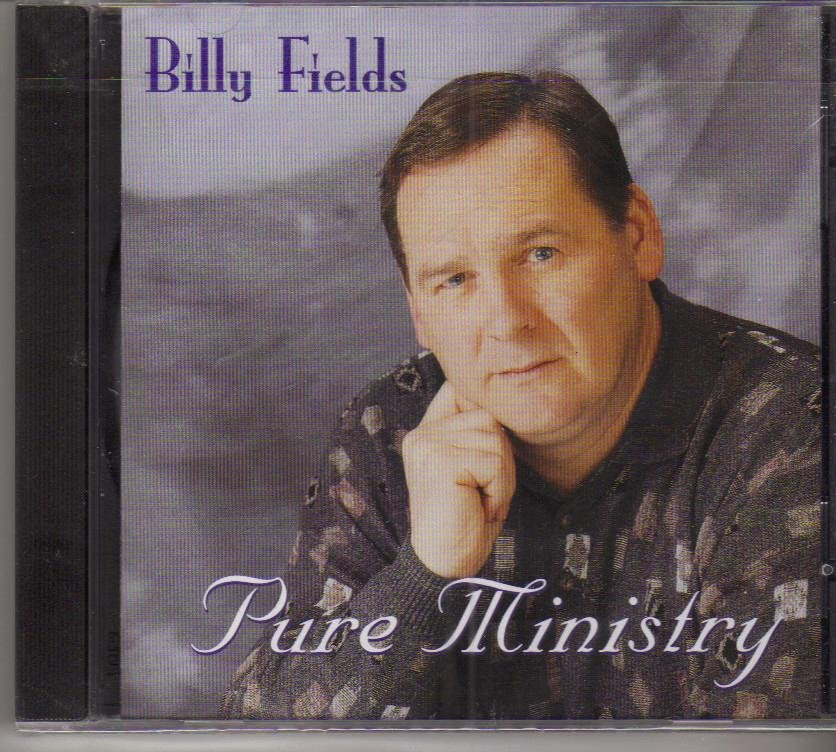 Billy Fields Pure Ministry Music CD