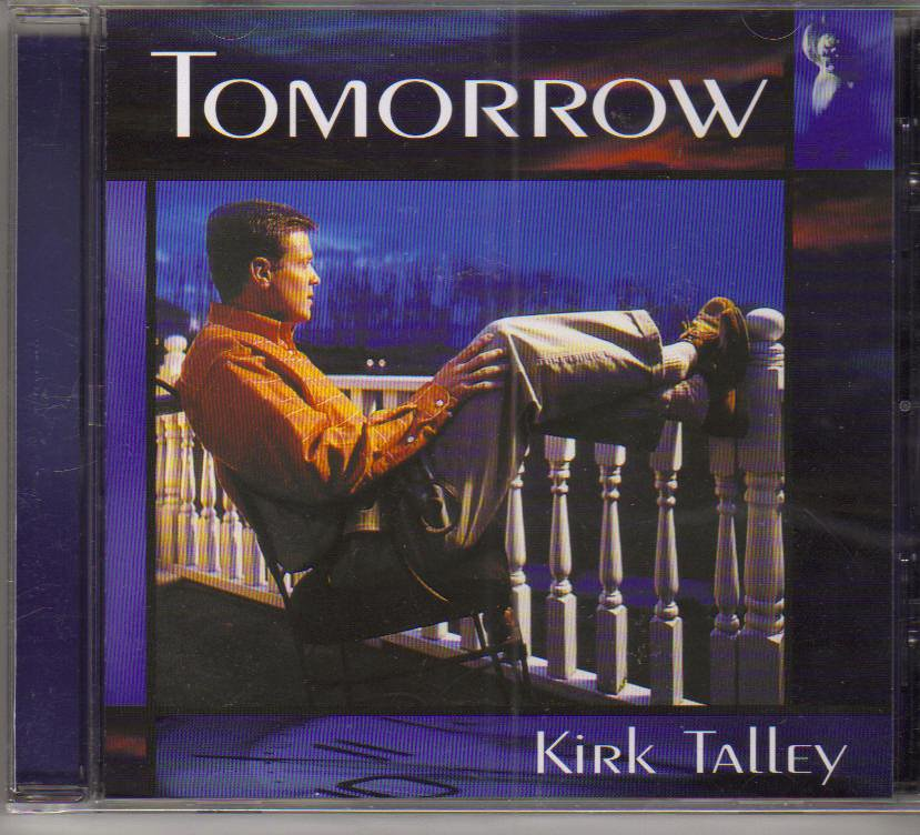 Kirk Talley Tomorrow Music CD