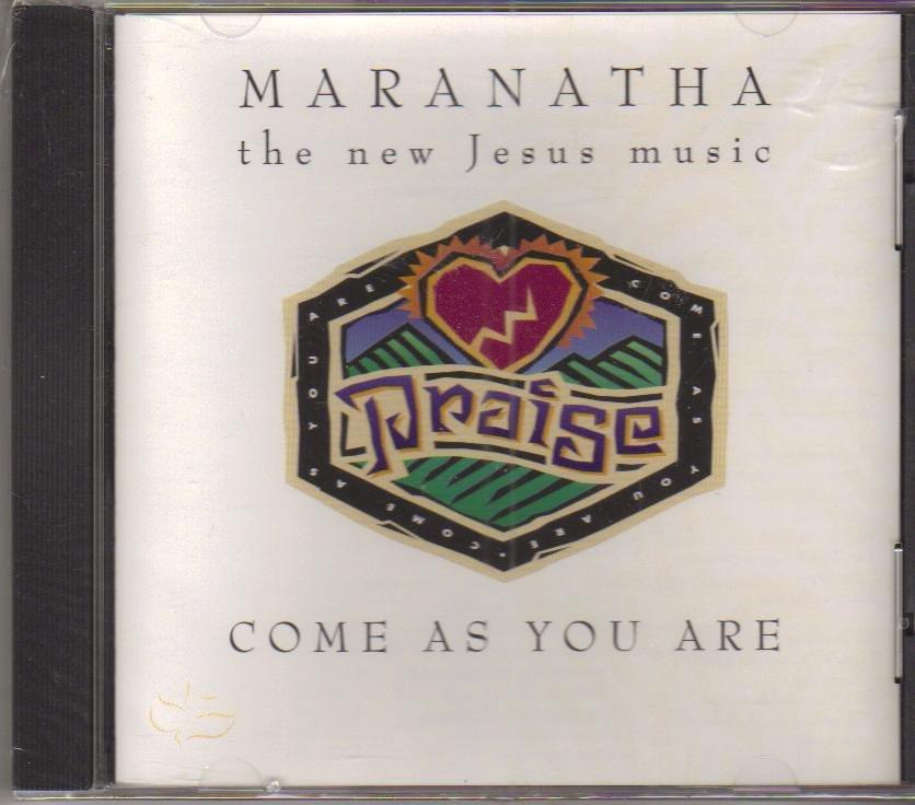 Maranatha Come As You Are Music CD