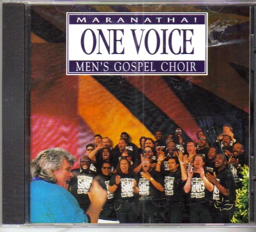 Maranatha Mens Gospel Choir One Voice Music CD