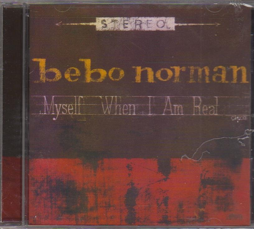 Bebo Norman, Myself When I Am Real, Music CD