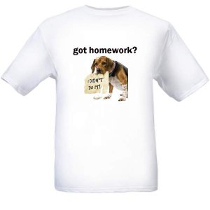 got homework? - White T-shirt