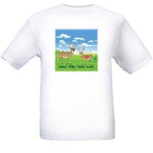 "SALE - Hunting T-Shirt - ""Whoa! Killer Tattoo, Dude!"