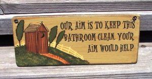 """OUTHOUSE """"Aim to Keep Clean"""" Bathroom Humor Wood Sign"""