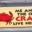 ME AND OL' CRAB LIVE HERE Wood Tropical Beach Bar Sign
