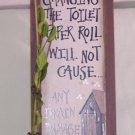 Outhouse Changing the Toilet Paper Roll New Wood Sign